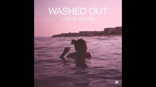 Watch Washed Out Lately video