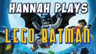 Hannah Plays - Lego Batman 2_ DC Super Heroes