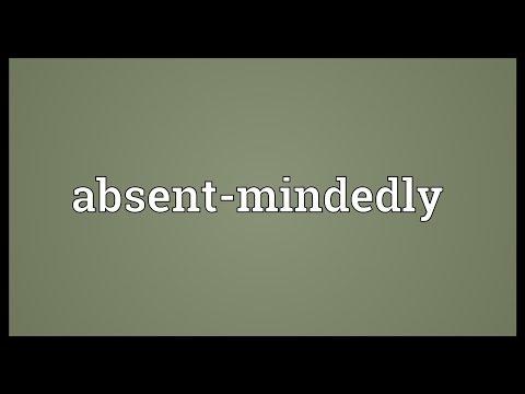 Header of Absent-Mindedly