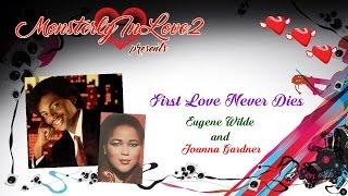 Watch Eugene Wilde First Love Never Dies video
