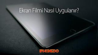 Ekran Filmi Nasıl Uygulanır?