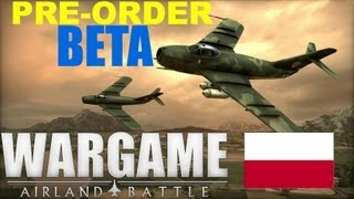 Wargame AirLand Battle BETA! - Polish Gameplay!