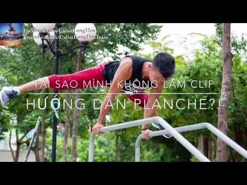 HƯỚNG DẪN PLANCHE: TẠI SAO CHƯA LÀM? - Street Workout Làng Hoa.