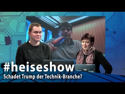 #heiseshow: Schadet Trump der Technik-Branche?