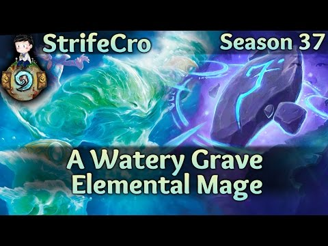 Hearthstone Elemental Mage: A Watery Grave
