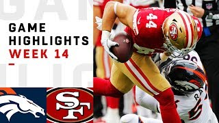 Broncos vs. 49ers Week 14 Highlights | NFL 2018