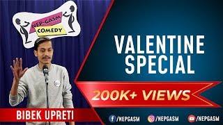 Valentines Special | Nepali Stand-Up Comedy | Bibek Upreti | Nep-Gasm