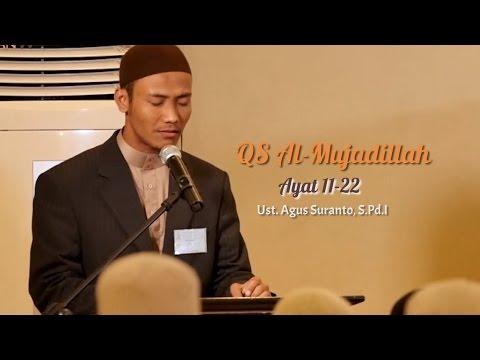 Video Murattal Al-Quran Surat 58 Al Mujadillah Ayat 11 Hingga 22 - Ustadz Agus Suranto, S.Pd.I