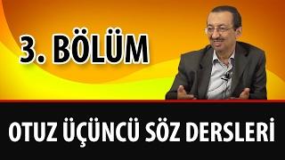 Prof. Dr. Alaaddin Başar - Sözler - 33. Söz - 3. Bölüm