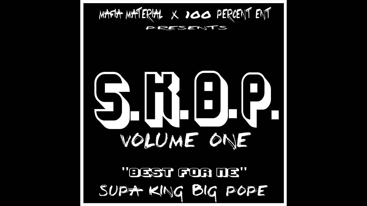 Pope King Supa King Big Pope Skbp