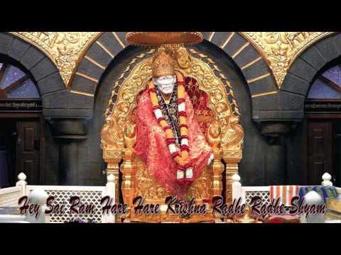 Hey Sai Ram Hare Hare Krishna Radhe Radhe Shyam || Sai Bhajan || video