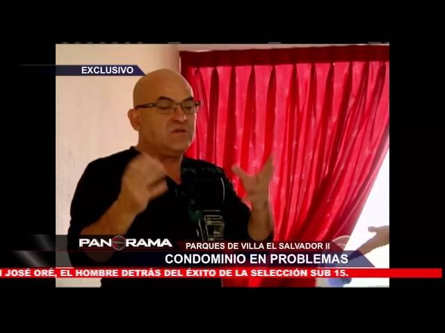 Parques de Villa El Salvador: condominio en problemas