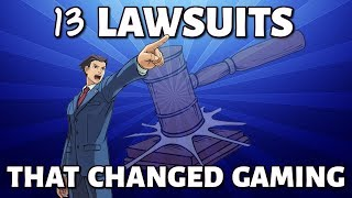 13 Lawsuits That Changed Gaming