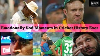 Emotionally Sad Moments in Cricket History Ever Updated 2017