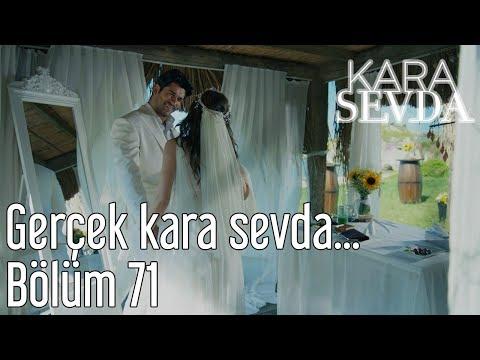 Kara Sevda 71. Bölüm - Gerçek Kara Sevda...