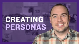 Creating Personas, Part 1: Introduction