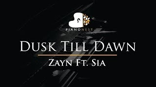 Zayn Feat Sia - Dusk Till Dawn - Piano Karaoke / Sing Along / Cover with Lyrics