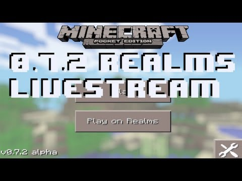 Minecraft Pocket Edition 0.7.2 Realms Livestream (Part 10)