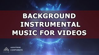 Instrumental Background Music For Audio Presentations Royalty Free Corporate Commercial Music
