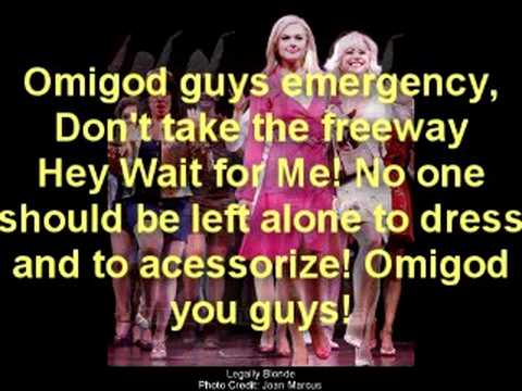Legally Blonde//Omigod You Guys with Lyrics Video
