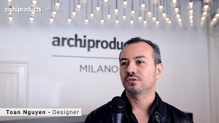 Archiproducts Milano 2016 | VIBIA - Toan Nguyen