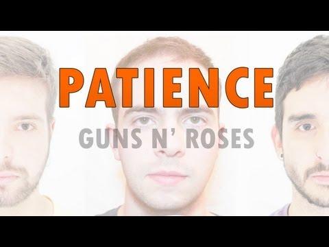 "PATIENCE - GUNS N' ROSES (PROJETO HK e Ricardo Augusto ""Coroa"" Tayt-Sohn)"