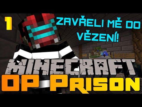 ZAVŘELI MĚ DO VĚZENÍ Minecraft Mini game: OP Prison #1