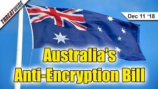 Australia's Anti-Encryption Bill Passes - ThreatWire