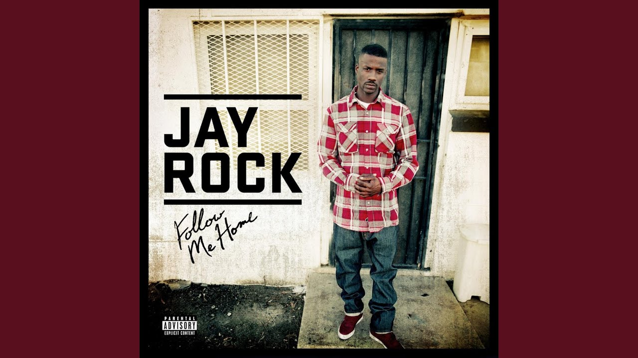 Jay rock follow me home clean