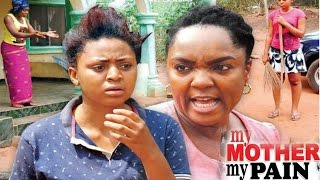 My Mother My Pain  Season 1 -  2017 Latest Nigerian Nollywood Movie