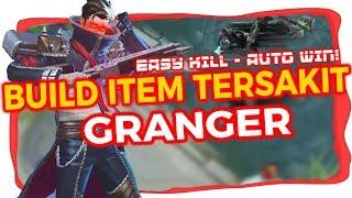 Build Item/Gear Tersakit GRANGER - MM terbaik dan terkuat - Easy Kill, Easy Lord!