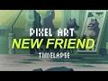 New friend - Pixel art timelapse