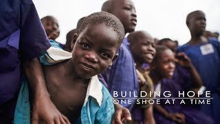 Uganda  Building Hope One shoe at a time