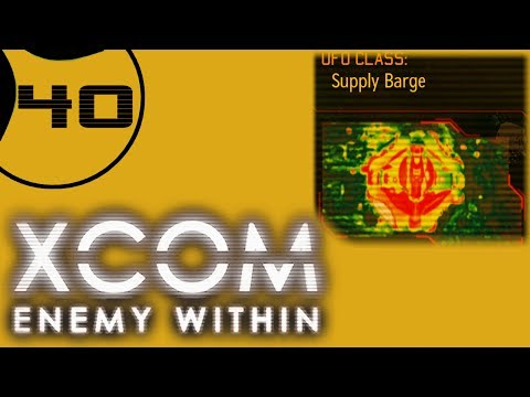 Let's Play XCOM Enemy Within Ironman Impossible - Part 40 - Supply Barge Mayhem