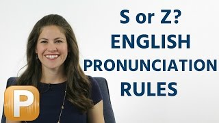 Is it S or Z? American English Pronunciation Rules