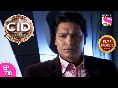 CID - Full Episode 718 - 17th July, 2018 thumbnail