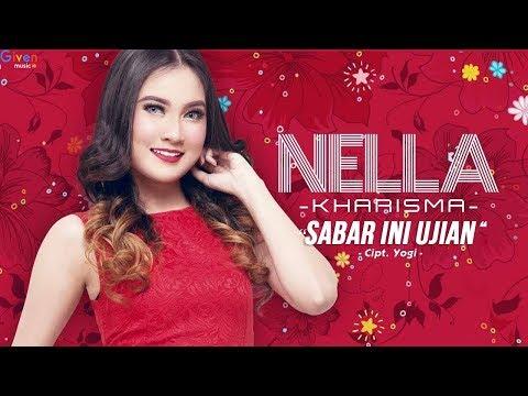 Nella Kharisma - Sabar Ini Ujian | Lagu Dangdut Terbaru 2018