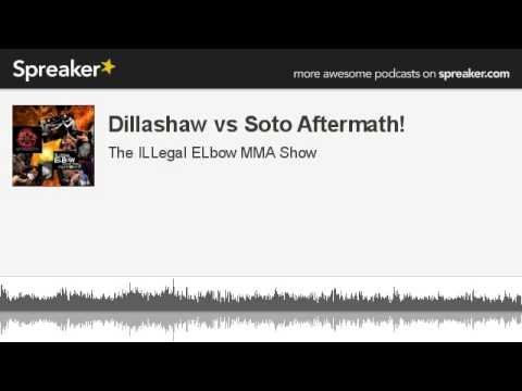 Dillashaw vs Soto Aftermath made with Spreaker