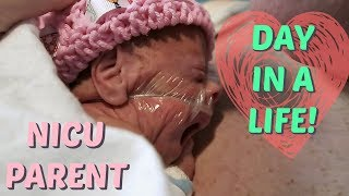 DAY IN THE LIFE as a NICU PARENT!