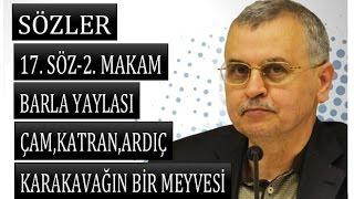 Prof. Dr. Ahmet Akgündüz - Sözler - 17. Söz - 2. Makam