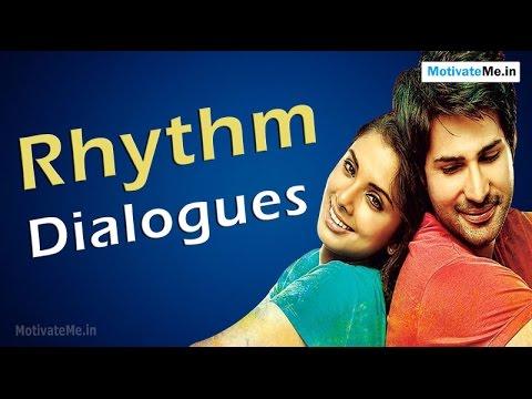Beautiful Dialogues of Rhythm, Hindi Movie