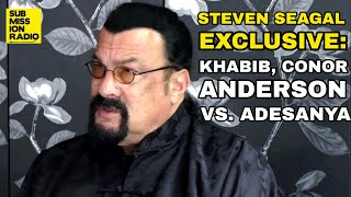 "Steven Seagal on Khabib Attacking Dillon Danis After Conor Win: ""I Would've Done The Same Thing"""