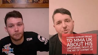 Thomas Hepburn speaks to MMA UK about his upcoming fight at The Art Of Combat 10