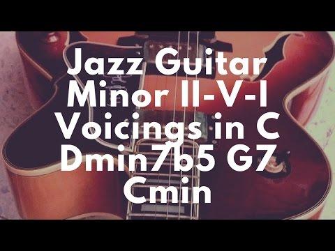 [Jazz Guitar Lesson] Minor II V I Voicings (Dmin7b5 G7 Cmin)