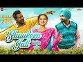 Shaukeen Jatt   Kala Shah Kala | Binnu Dhillon | Sargun Mehta | Jordan Sandhu | Bunty Bains