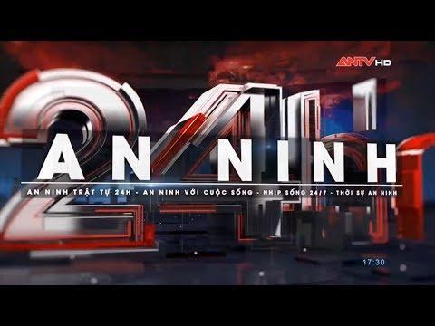 An ninh 24h mới nhất hôm nay 14/06/2018   Tin tức   Tin nóng 24h   ANTV   antv