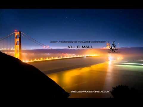 Deep Progressive - Vili & Mali Podcast-December (Mix) On Deep House Parade