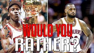 NBA WOULD YOU RATHER?