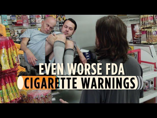 Even Worse FDA Cigarette Warnings
