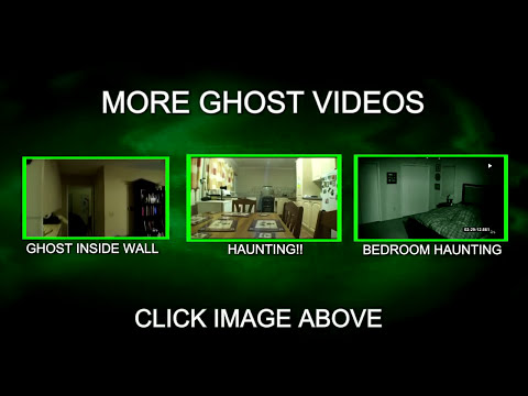 The Haunting Tape 6.5 (ghost caught on video)